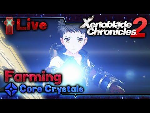 Farming Rare Core Crystals! LIVE - Xenoblade Chronicles 2