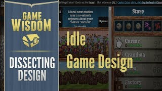 Dissecting Design -- The Alluring Design of the Idle/Clicker Genre