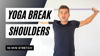 Yoga Break: Shoulder Stretches (follow along)