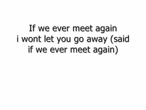 if we ever meet again timbaland katy perry lyrics hdmi