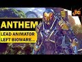 ANTHEM NEWS UPDATE!! Lead Animator LEAVES BIOWARE AFTER 17 YEARS!  Is All Well With EA and Anthem?