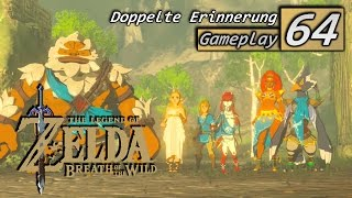 the legend of zelda breath of the wild doppelte erinnerung 64