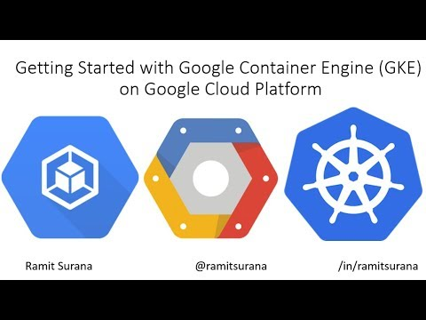 Getting started with the latest Google Container Engine (GKE)