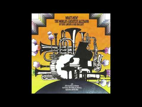 Worlds Greatest Jazz Band -  What's New  ( Full Album )