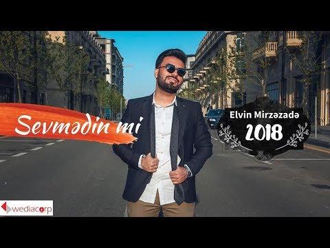 elvin-mirzezade-sevmedinmi-official-clip-2018-hd-new-elvin-mirzezade