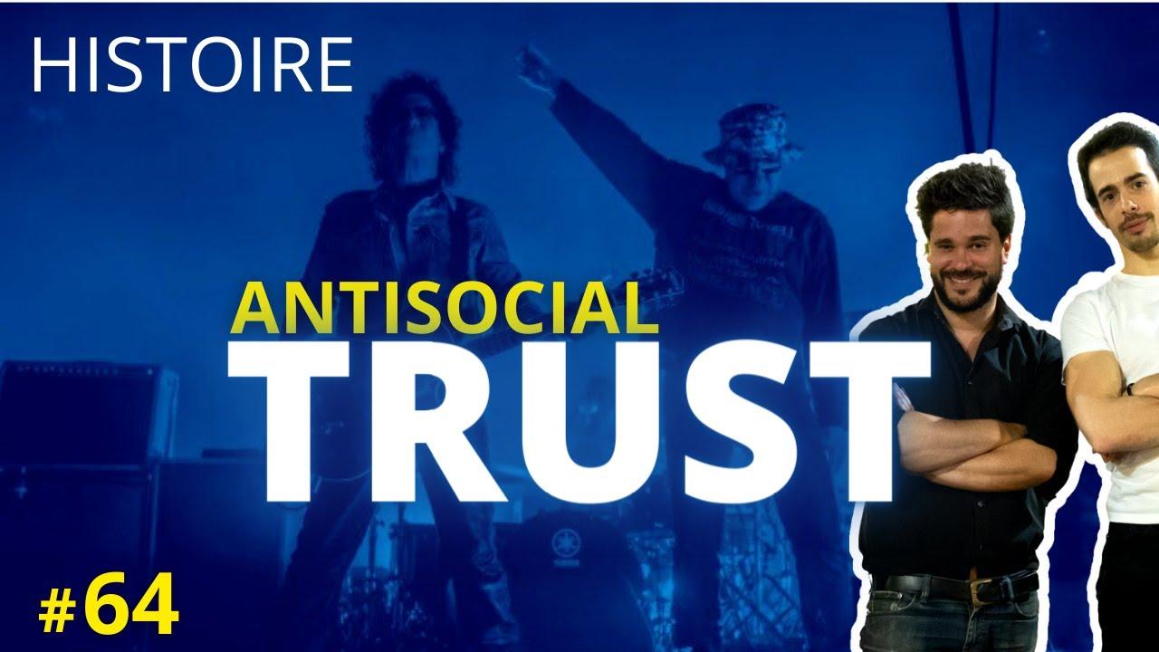 L'histoire de ANTISOCIAL de TRUST (feat. Ivanhe Martin / Rockeur Fêlé) - UCLA