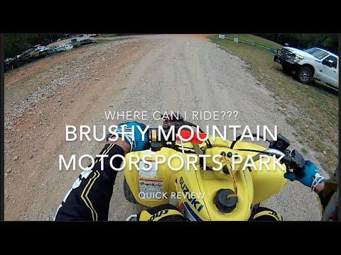 Where To Ride/Brushy Mountain Motorsports Park