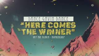 Dance Gavin Dance Here Comes The Winner