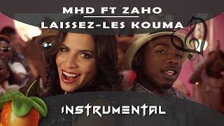 Zaho ft MHD - Laissez-les kouma [ INSTRUMENTAL ] Fl studio