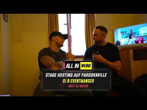 PAROOKAVILLE STAGE HOSTING DJ & EVENTMANAGER - MEET DJ NACHO  ALL IN 114