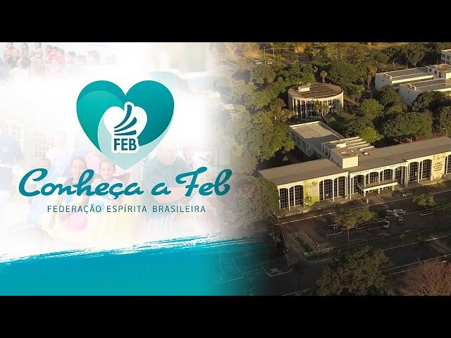 Brasil Coração do Mundo Pátria do Evangelho | Conheça a FEB