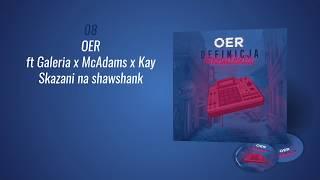 OER - Skazani na shawshank ft Galeria x McAdams x Kay