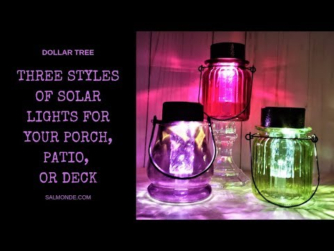 How To Make 3 Styles Of Solar Lights For Your Porch, Patio, Deck, Or Garden