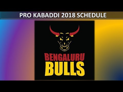Bengaluru Bulls Pro Kabaddi 2018 schedule | Pro Kabaddi League Season 6  2018 schedule, Time table