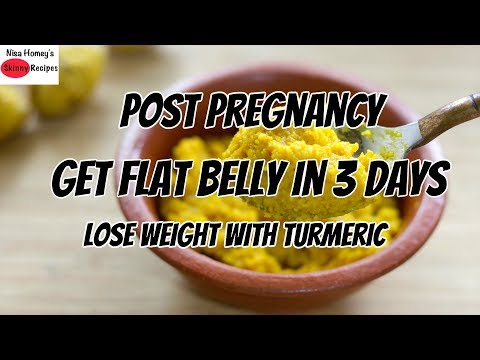 Turmeric Diet – Post Pregnancy/After Pregnancy Detox & Weight Loss | Lose 1 Kg In 2 Days