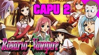 Rosario+Vampire Capu 2 - SmashMasterShow