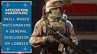 Modern Warfare: Skill Based Matchmaking (A Complicated System)