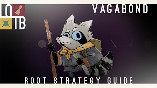 Root Strategy Guide | The Vagabond |