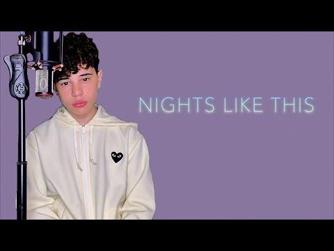 Nights Like This - Kehlani  Christian Lalama