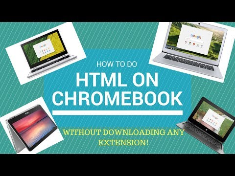 HOW TO HTML ON CHROMEBOOK WITHOUT DOWNLOADING ANY EXTENSION!!!