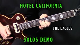 "how to play ""Hotel California"" by The Eagles - guitar solo lesson"