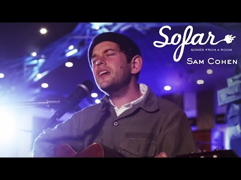 Sam Cohen  - Don't Shoot The Messenger   Sofar NYC