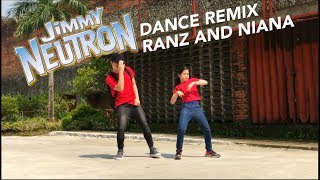 Jimmy Neutron Remix Siblings Dance | Ranz and Niana