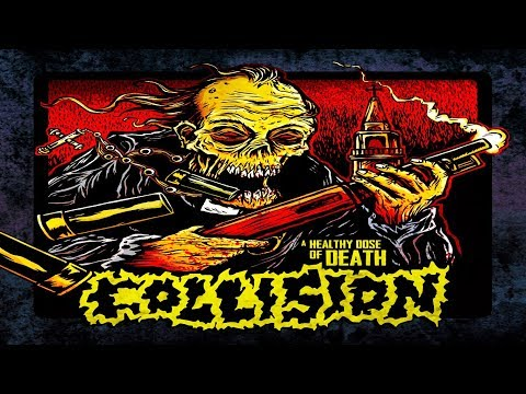 Collision - A Healthy Dose Of Death   Full Album (Grindcore)