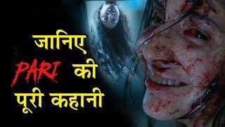 Pari Movie 2018 FULL STORY | Trailer | Anushka Sharma Parambrata Chatterji