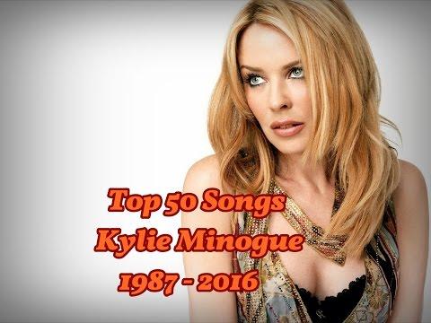 Top 50 Songs Kylie Minogue 1987 - 2016