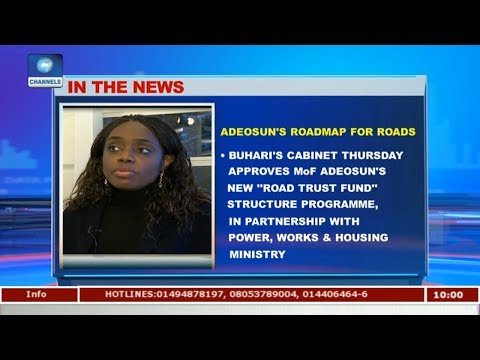 Adeosun's Roadmap For 'Road Trust Fund |Business Morning|