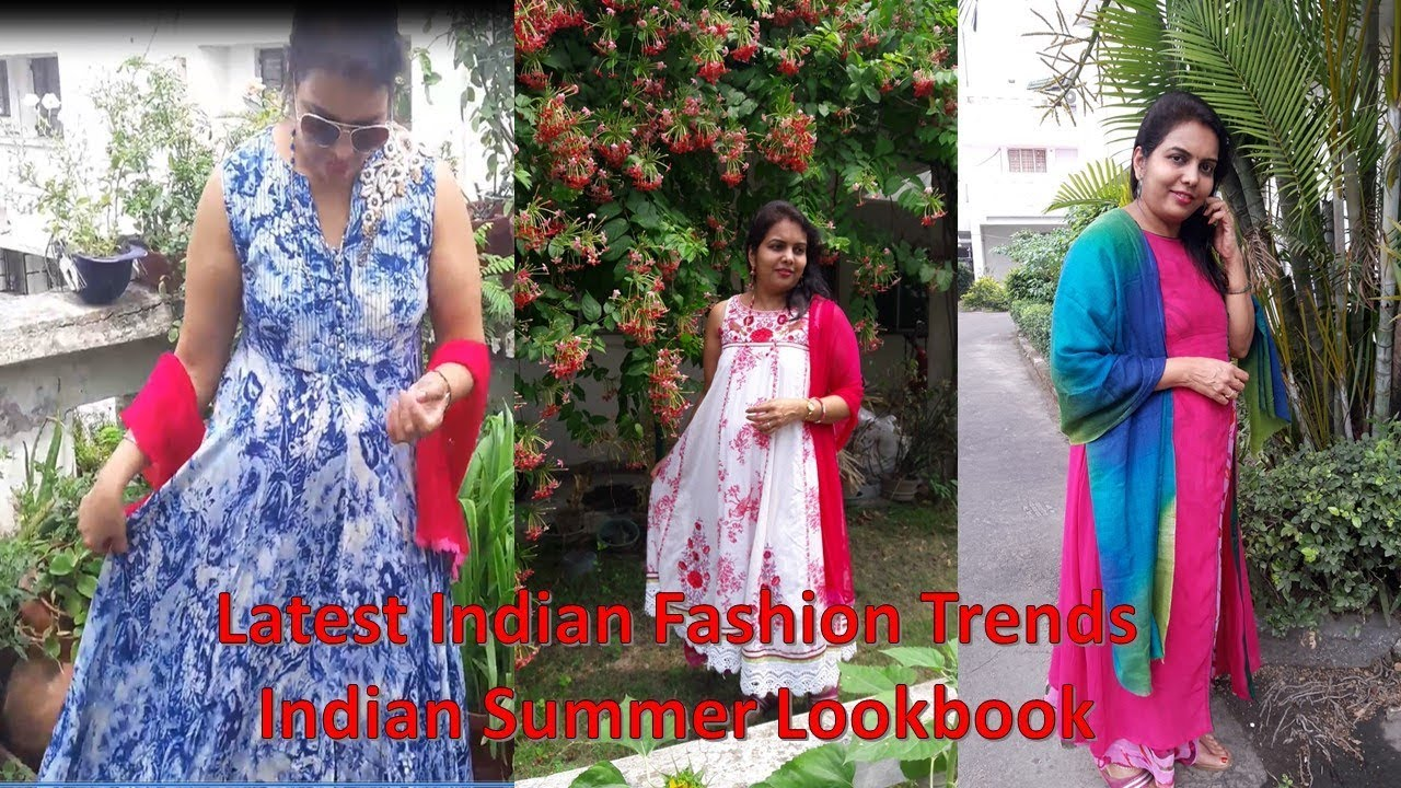 Download Latest Indian Fashion Trends || Indian Summer Lookbook