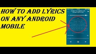 how-to-add-lyrics-on-any-android-mobile-on-your-default-music-player