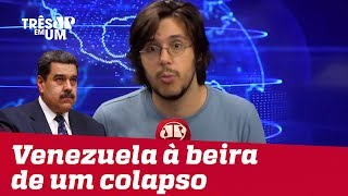 #JoelPinheiro: Governo venezuelano está levando o país a um colapso