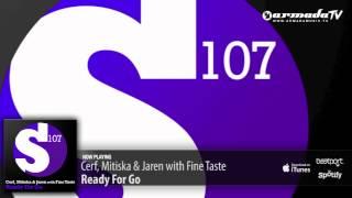 Cerf, Mitiska & Jaren with Fine Taste - Ready For Go (Original Mix)