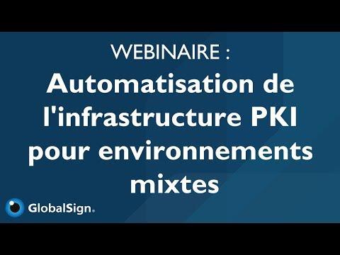 Automatisation de l'infrastructure PKI pour environnements mixtes l Webinaire