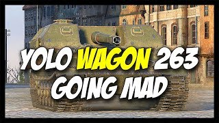 ► World of Tanks: Yolo Wagon Object 263 Going MAD!