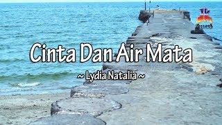 Lydia Natalia - Cinta Dan Air Mata (Official Lyric Video)