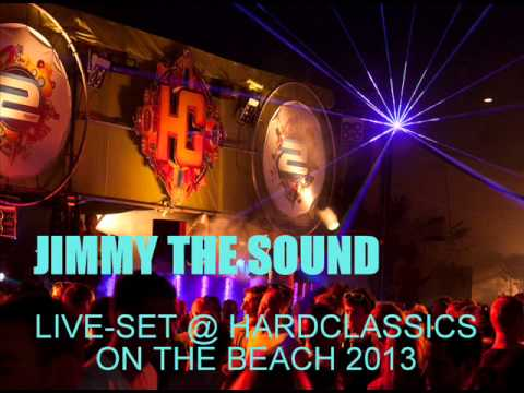 Jimmy The Sound Live-set@Hardclassics on the beach 2013