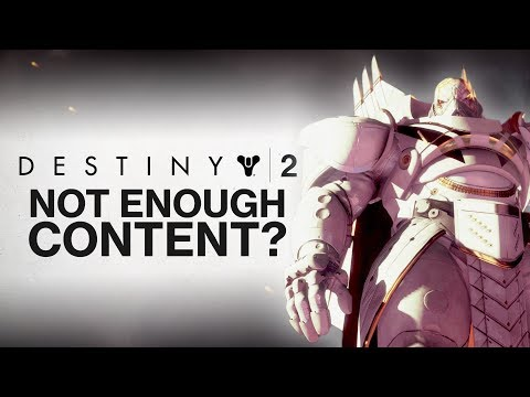DESTINY 2: Is There Not Enough Content in Destiny 2? (My Thoughts on Content in Destiny 2)