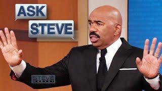 Ask Steve: Kiss my whole ass || STEVE HARVEY
