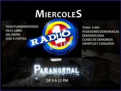 PARANORMAL-RADIO UNO BUCARAMANGA-DEMONOLOGIA PARTE UNO