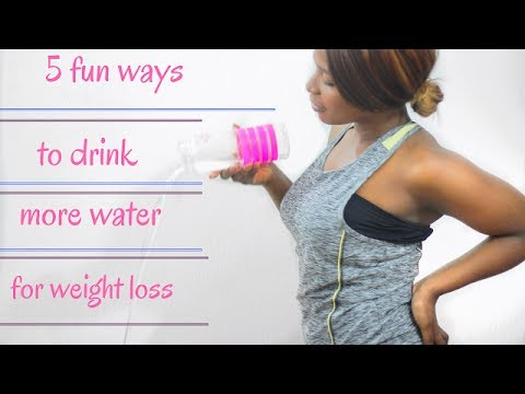 5 FUN WAYS TO DRINK MORE WATER FOR WEIGHTLOSS/DIET ...