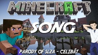 Minecraft Song - Parody Of Slza - Celibát [Official Music Video]