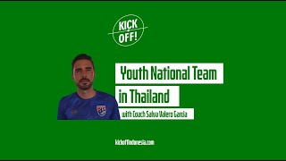 K! VLOG #13: Youth National Team in Thailand | Coach Salva Valero Garcia