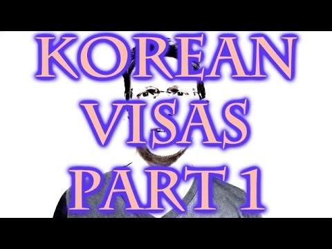 Korean Visa Guide - Part 1