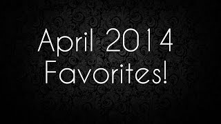 My April 2014 Favorites! (Beauty, Fashion, & Accessories!) Thumbnail