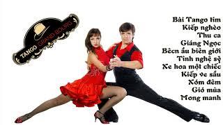 Những Bản Tango Hay Nhất Mọi Thời Đại_Tuyệt Phẩm Tango Hải Ngoại Trữ Tình✔