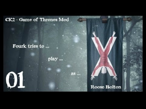 CK2 - Roose Bolton - Game of Thrones Mod
