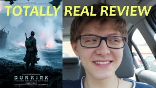 TOTALLY REAL DUNKIRK REVIEW (No Spoilers!)